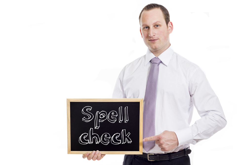 you didn't use spellcheck